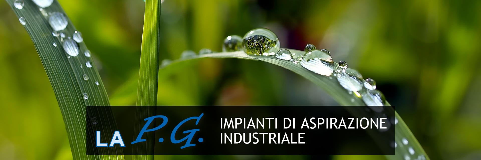 LAPG impianti di aspirazione industriale